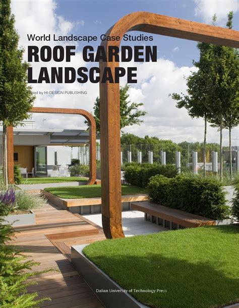 Top House Plans by Roof Garden Landscape World Landscape Case Studies By Hi