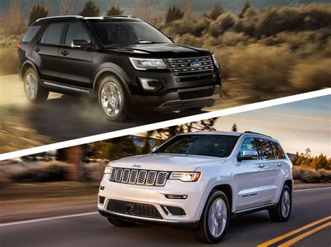 jeep ford 2017 2017 jeep grand cherokee vs 2017 ford explorer which is