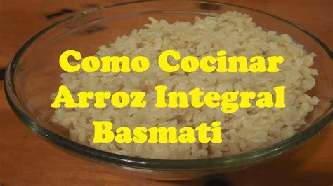 arroz integral como cocinar como cocinar arroz basmati integral o grano largo youtube