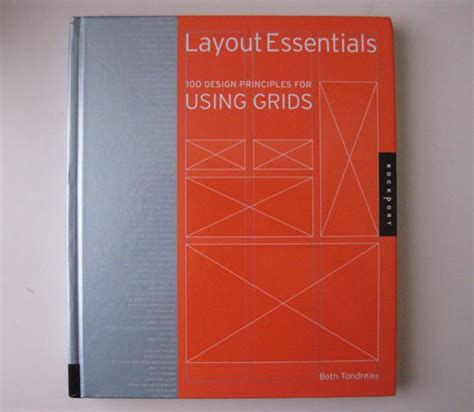 libro layout essentials 100 design news quot layout essentials 100 design principles for using grids quot labor and curse