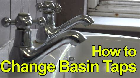replacing taps in bathroom how to replace or fit basin taps lever taps plumbing