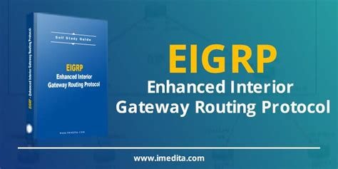 Enhanced Interior Gateway Routing Protocol Eigrp by Self Study Guide Eigrp Enhanced Interior Gateway