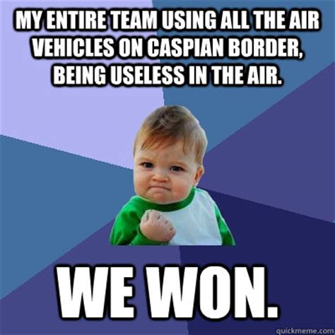 Use All The Memes - my entire team using all the air vehicles on caspian