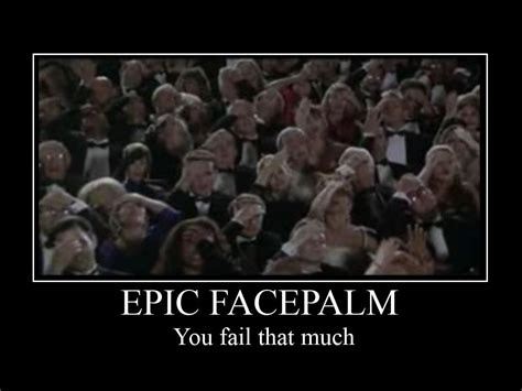 Facepalm Meme - world wildness web epic facepalm