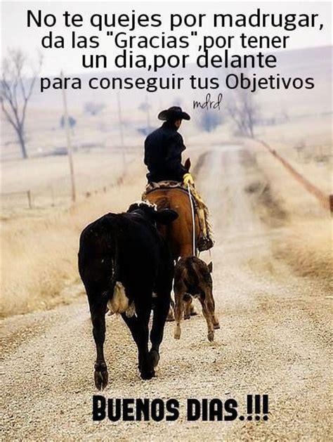 imagenes de vaqueros y vaqueras enamorados el amor vaquero quotes pinterest amor and el amor