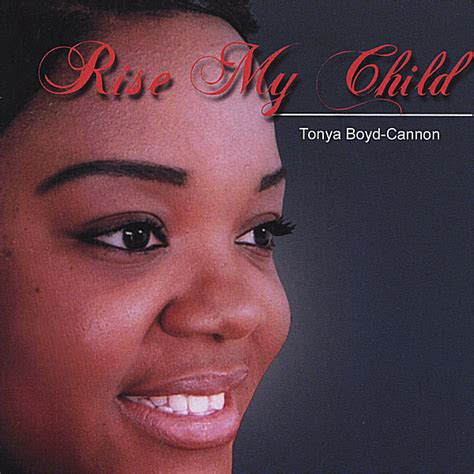 tonya boyd cannon alopecia tonya boyd cannon rise my child cd baby music store