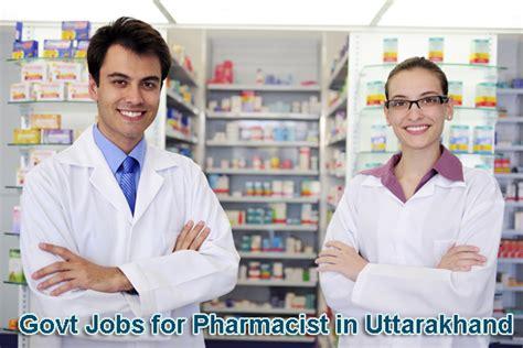 Pharmacist Recruitment by Pharmacist In Uttarakhand Pharmacy Govt