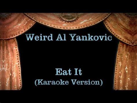 weird al yankovic karaoke weird al yankovic eat it lyrics karaoke version youtube