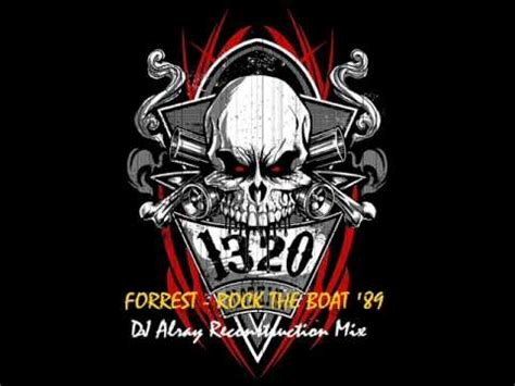 rock the boat forrest youtube forrest rock the boat 89 house mix youtube