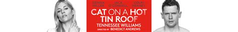 Cat On A Tin Roof Essay by Cat On A Tin Roof Tickets Theatre Direct