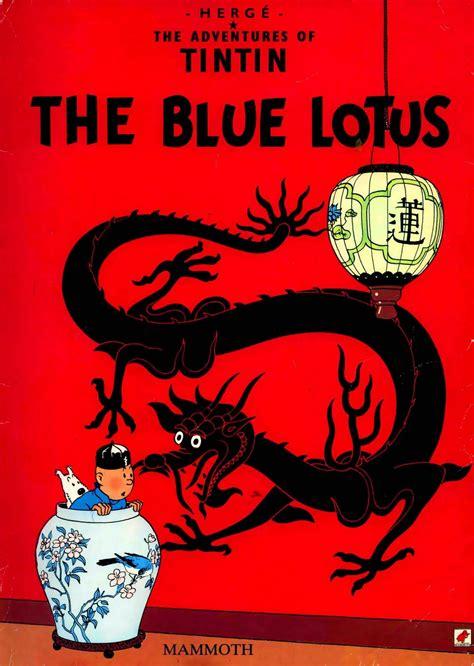Tintin The Blue Lotus Blogging Tintin Just Another Site