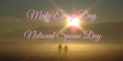 make every day national spouse day