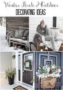 winter porch decorating ideas winter mantel and winter shelf decorating ideas