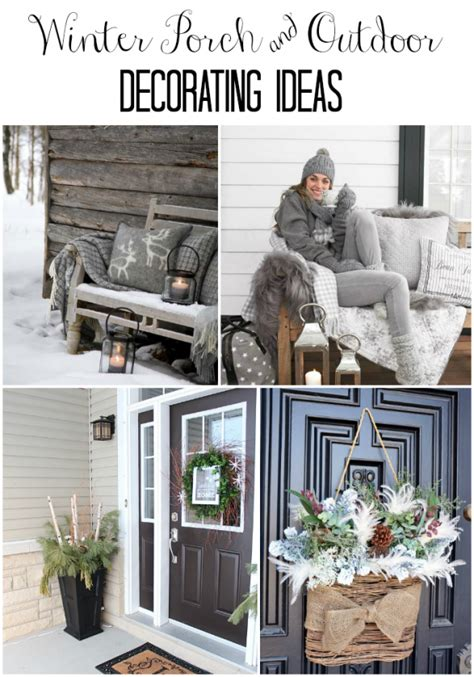 outdoor decorations ideas porch winter porch and winter outdoor decorating ideas