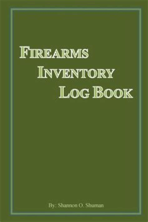Barnes And Noble Inventory Search firearms inventory log book by shannon o shuman 9781482322941 paperback barnes noble