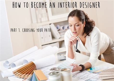 how to become an interior designer part 1 path don t