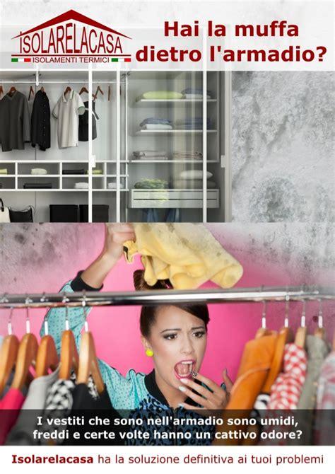 muffa dietro l armadio eliminare la muffa dietro l armadio