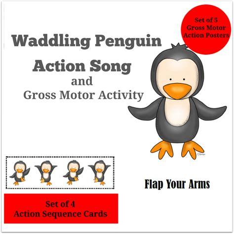 gross motor actions wadding penguin song and gross motor activities