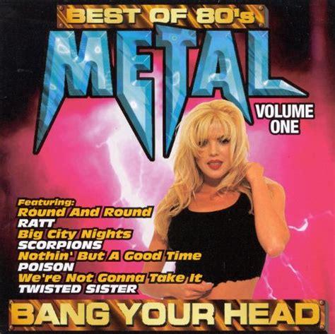 best of 80s best of 80 s metal vol 1 various artists songs