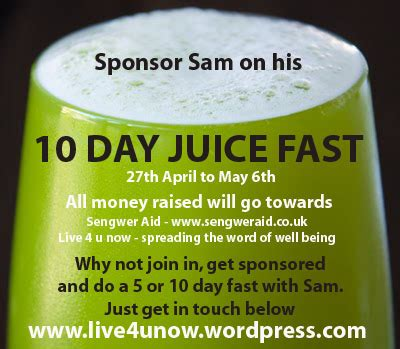 10 days to faster sams sponsored 10 day juice fast live4unow
