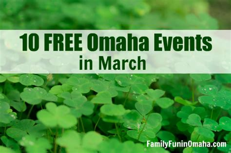 10 Free Activities To Enjoy by 10 Free Omaha Events In March Family In Omaha