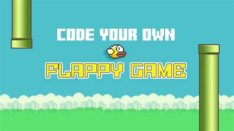code your own flappy game youtube