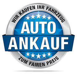 Auto Ankauf Würzburg by Ankauf Gebrauchtwagen M 252 Nchen Autoankauf M 252 Nchen Und