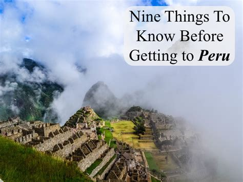 9 Things About That Get On My Nerves by Nine Things To Before Getting To Peru