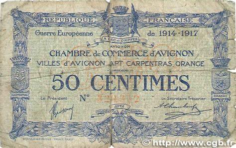 chambre de commerce avignon 50 centimes r 233 gionalisme et divers avignon 1915 jp