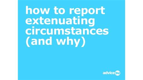 extenuating circumstances how to report extenuating circumstances and why