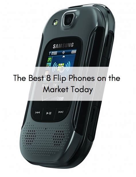 best cell phone on market the best 8 flip phones on the market turbofuture