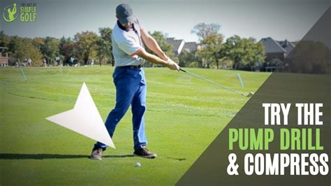 golf swing pump drill how to compress the golf ball with pump drill compress