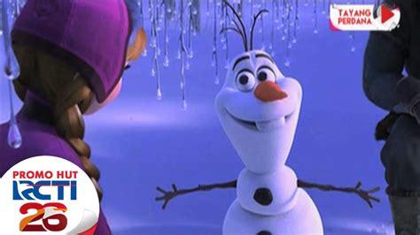 Film Frozen Rcti | promo hut rcti26 film frozen quot olaf quot youtube