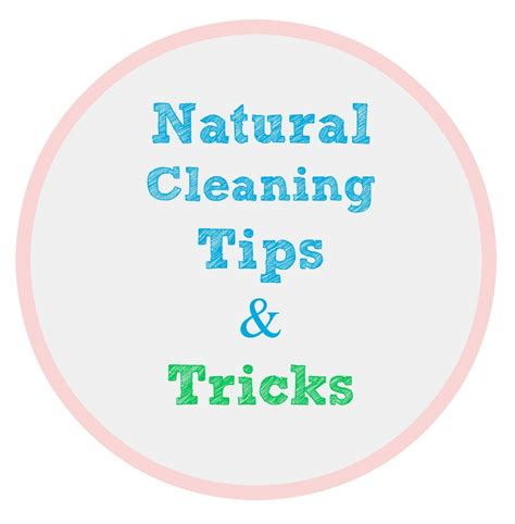 cleaning tips and tricks my uncommon slice of