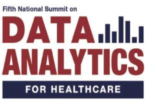 healthcare analytics summit summit insights healthcare analytics 5th national summit on data analytics for healthcare