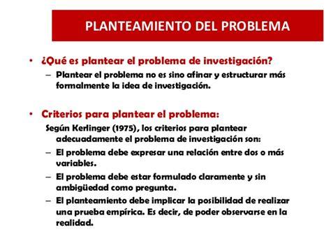 preguntas de investigacion segun kerlinger 4 planteamiento del problema