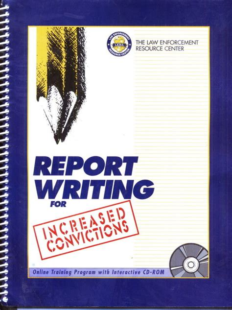 Report Writing Concepts For Enforcement by Report Writing For Increased Convictions By Enforcement Resource Center 2002 01 01