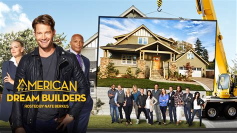 house makeover tv shows american dream builders nbc