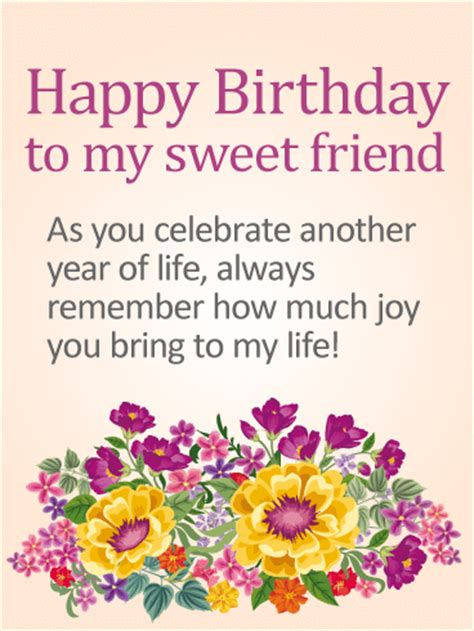 birthday special life story to my sweet friend happy birthday card a friend as