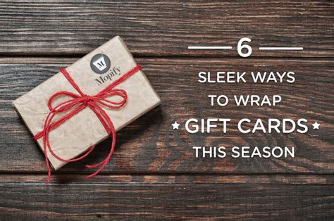 Ways To Wrap Gift Cards - six great ways to wrap a gift card this holiday mopify home cleaning service