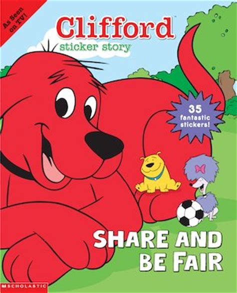 sharing a shell scholastic kids club clifford sticker story share and be fair scholastic kids club