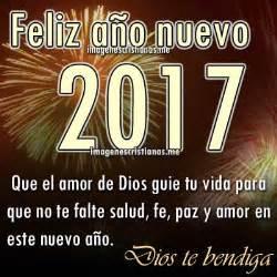 bendiciones para 2017 imagenes cristianas a 241 o nuevo 2017 saludos amigos