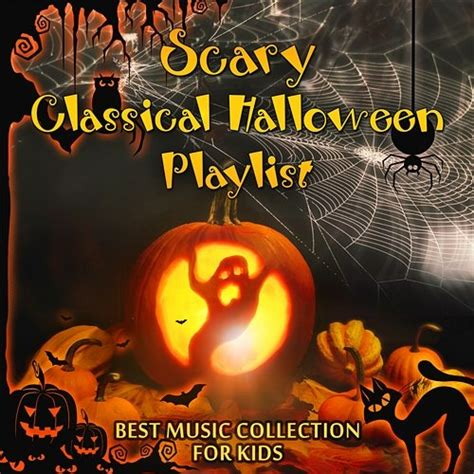 haunted house music for kids scary classical halloween playlist best music collection for kids october costume