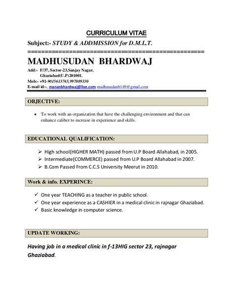 Resume Sles For Teachers In India Madhusudan Bhardwaj Resume For Dmlt Addmission