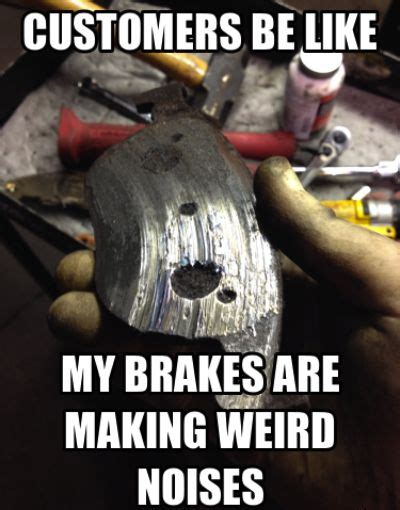 Mechanic Memes - mechanic memes typical trip to the mechanic the big