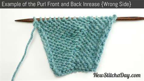 how to knit front and back how to knit the purl front and back increase new stitch