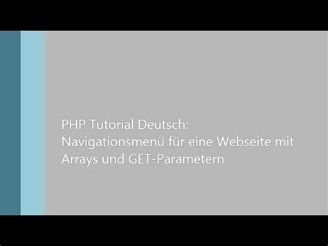 tutorial php get php tutorial deutsch teil 6 navigation f 252 r eine