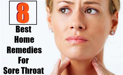 8 best home remedies for sore throat search home remedy
