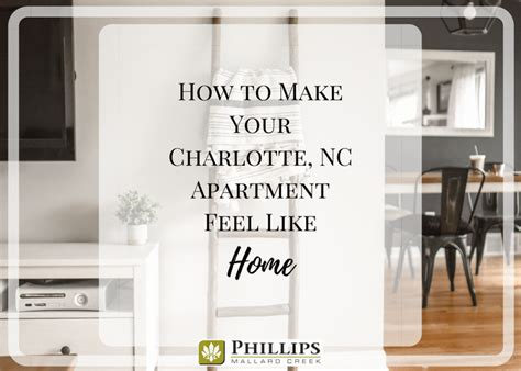 phillips mallard creek floor plans how to make your nc apartment feel like a home