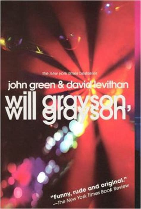 will grayson will grayson will grayson will grayson by john green and david levithan becky clark author